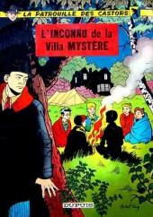 La patrouille des Castors -3a67- L'inconnu de la villa mystère