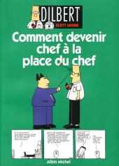 Dilbert (Albin Michel) -3- Comment devenir chef à la place du chef