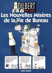 Dilbert (Albin Michel) -4- Les Nouvelles Misères de la Vie de Bureau