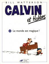 Calvin et Hobbes -22- Le monde est magique !