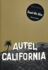 Couverture de Autel California -1- Face A : Treat Me Nice