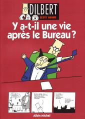 Dilbert (Albin Michel) -5- Y a-t-il une vie après le Bureau ?