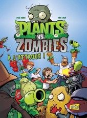 Plants vs. zombies -1- À l'attaque !