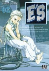 E'S -8- Tome 8