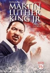 Martin Luther King Jr - J'ai fait un rêve