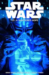 Star Wars (2013) -INT04- Volume Four: A Shattered Hope