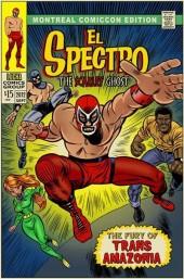 El Spectro (Les aventures de) -2MCC- The Scarlet Ghost - Montreal ComicCon Edition