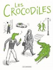 Les crocodiles -1- Les Crocodiles