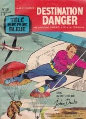 Télé série bleue (Les hommes volants, Destination Danger, etc.) -26- Destination danger - L'homme à la nitroglycérine