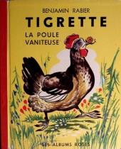 (AUT) Rabier - Tigrette, la poule vaniteuse