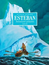 Esteban -INT- Aventures polaires