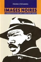 (DOC) Études et essais divers - Images noires - La représentation des Noirs dans la bande dessinée mondiale