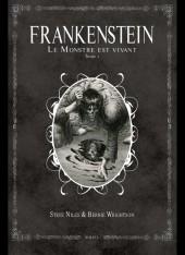 Frankenstein - Le Monstre est vivant -1- Tome 1