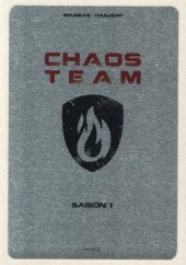 Chaos Team -INT1- Saison 1