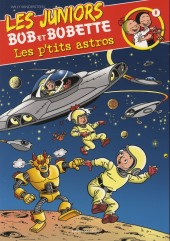 Bob et Bobette (Les Juniors) -8- Les p'tits astros