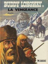 Buddy Longway -11b- La vengeance