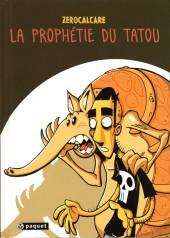 Prophétie du tatou (La)
