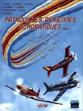 Patrouilles aériennes acrobatiques -3- Volume 3
