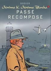 Jérôme K. Jérôme Bloche -4e2012- Passé recomposé