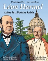 Léon Harmel - Apôtre de la Doctrine Sociale