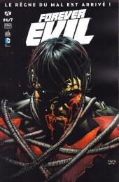 Forever Evil -6- Volume 6