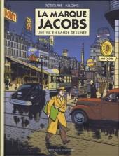 La marque Jacobs -a- La Marque Jacobs, une vie en bande dessinée