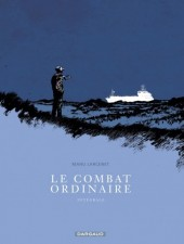 Le combat ordinaire -INTa2014- Le Combat ordinaire