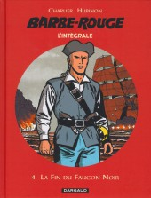 Barbe-Rouge (L'intégrale - Nouvelle édition) -4- La Fin du Faucon Noir
