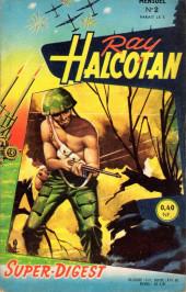 Ray Halcotan -2- Guerre froide