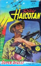 Ray Halcotan -3- Les réacteurs explosent