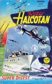 Ray Halcotan -7- Expérience x-21