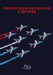 Patrouille de France -TL- L'Épopée