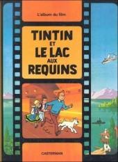 Tintin - Divers -C3b11- Tintin et le lac aux requins