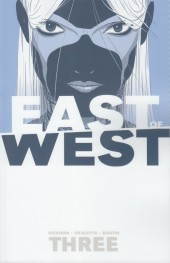 East of West (Image comics - 2013) -INT03- Volume 3 - There Is No Us
