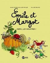 Émile et Margot -4- Merci les monstres
