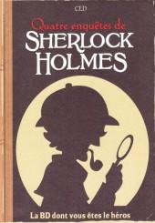 Sherlock Holmes - La BD dont vous êtes le héros -2- Quatre enquêtes de Sherlock Holmes