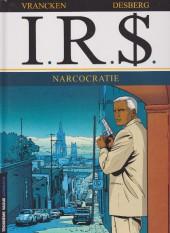 I.R.$. puis I.R.$ -4a2009- Narcocratie