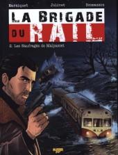 La brigade du rail -2- Les Naufragés de Malpasset