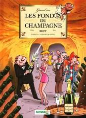 Les fondus du vin -4- Les fondus du champagne