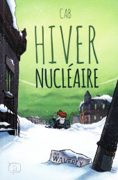 Hiver nucléaire - Tome 1