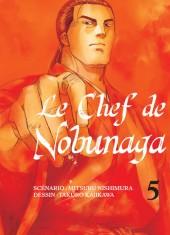 Le chef de Nobunaga -5- Tome 5