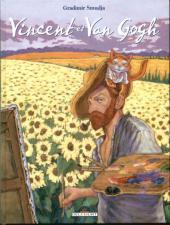 Vincent et Van Gogh - Tome 1