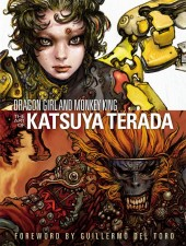 (AUT) Terada, Katsuya - Dragon Girl and Monkey King: The Art of Katsuya Terada
