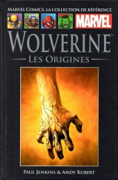 Marvel Comics - La collection (Hachette) -2129- Wolverine - Les Origines