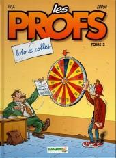 Les profs -2a2013- Loto et colles