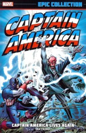 Captain America Epic Collection (2014) -INT01- Captain America Lives Again