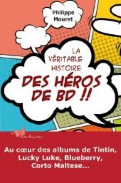 (DOC) Études et essais divers - La Véritable Histoire des héros de BD !!