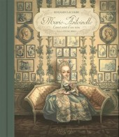 (AUT) Lacombe, Benjamin - Marie-Antoinette - Carnet secret d'une reine