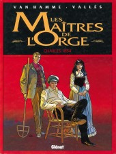 Les maîtres de l'Orge -1a95- Charles, 1854