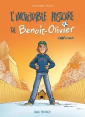 L'incroyable Histoire de Benoit-Olivier -1- WAF le chien